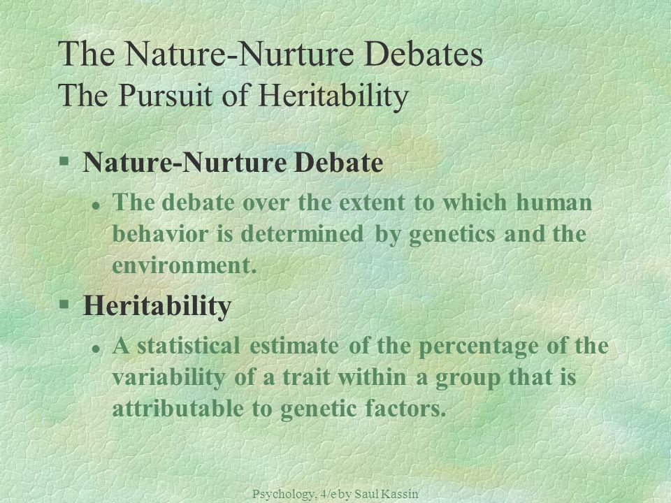 the nature nurture debate with regards to