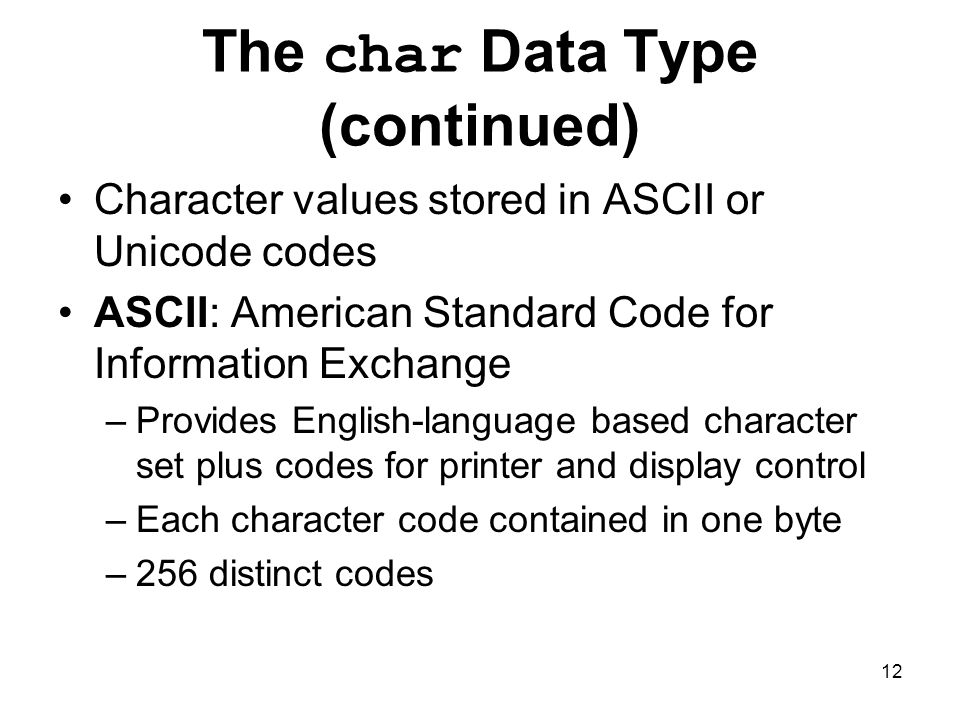 The char Data Type (continued)