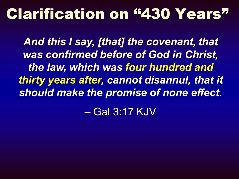 Clarification on 430 Years