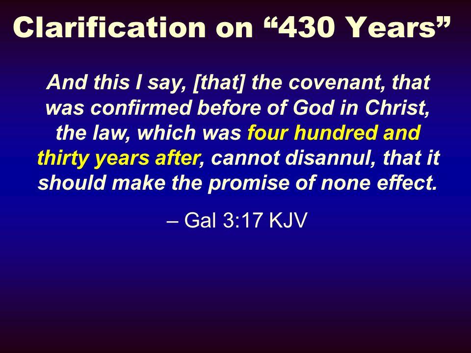 Clarification on 430 Years