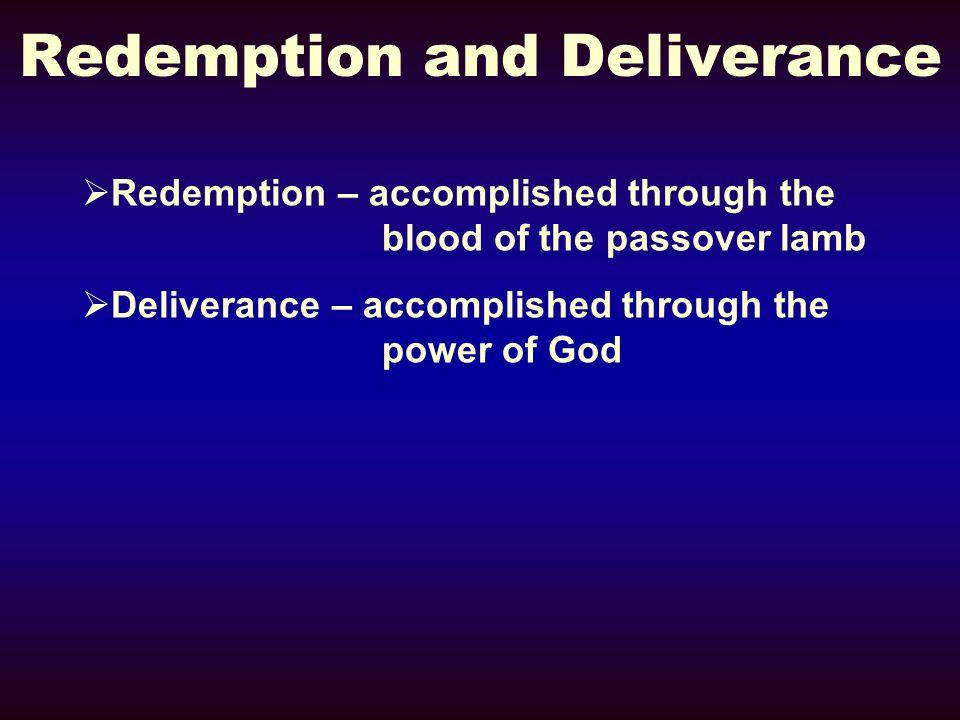 Redemption and Deliverance