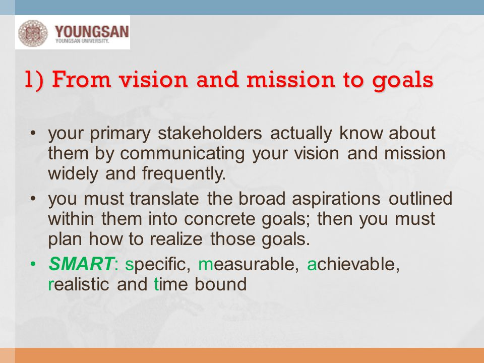 1) From vision and mission to goals