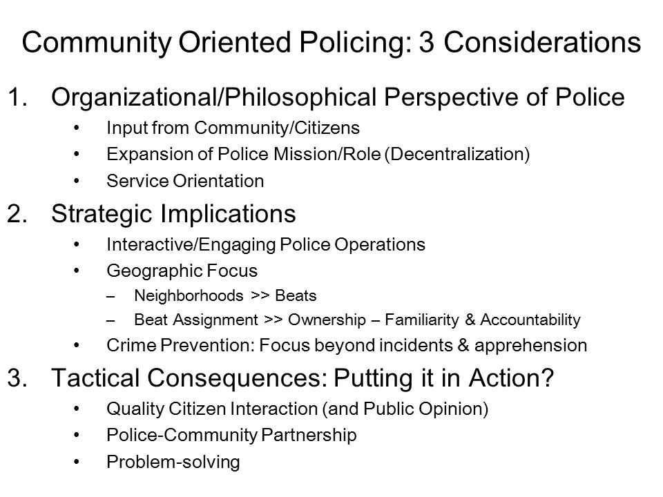 community policing models Community policing icitap provides technical assistance and training that helps countries build positive police and community relationships icitap's work in community policing guides law enforcement officials in creating partnerships and performing community outreach that serves the safety and security needs of their citizens.