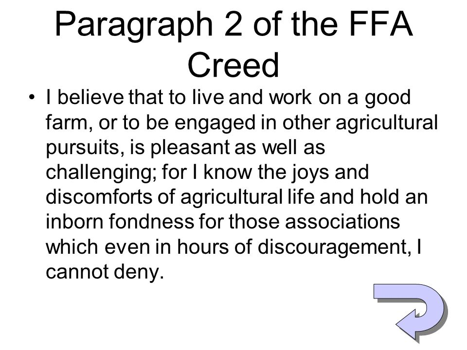Paragraph 2 of the FFA Creed