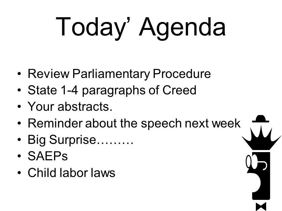 Today' Agenda Review Parliamentary Procedure