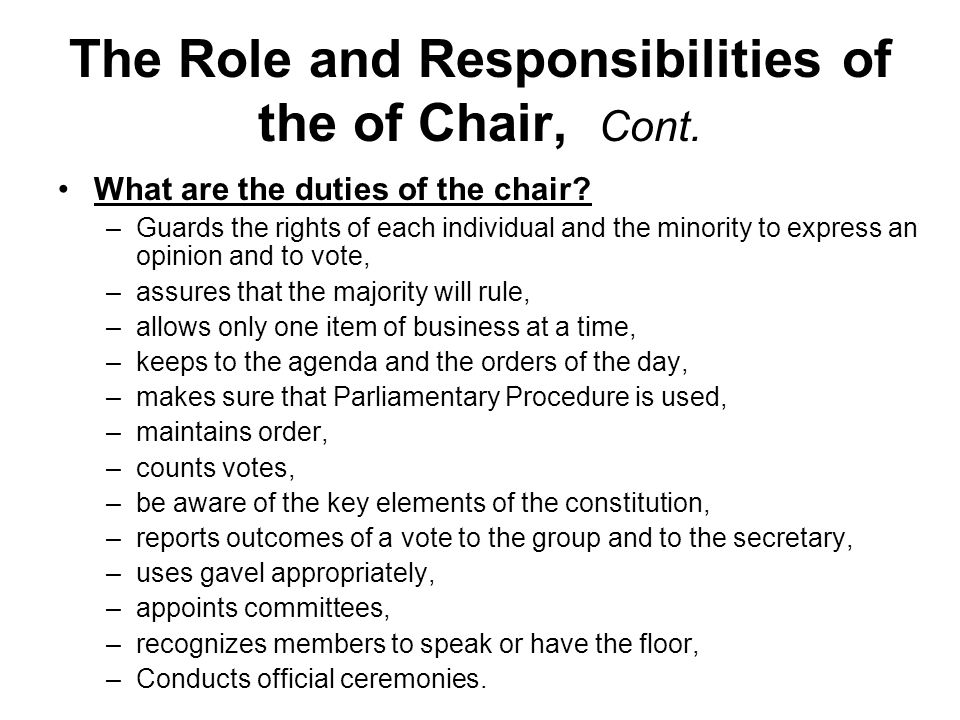 The Role and Responsibilities of the of Chair, Cont.