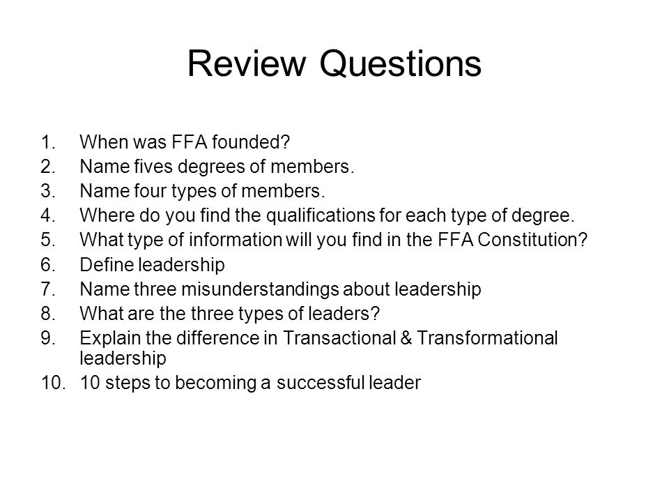 Review Questions When was FFA founded Name fives degrees of members.