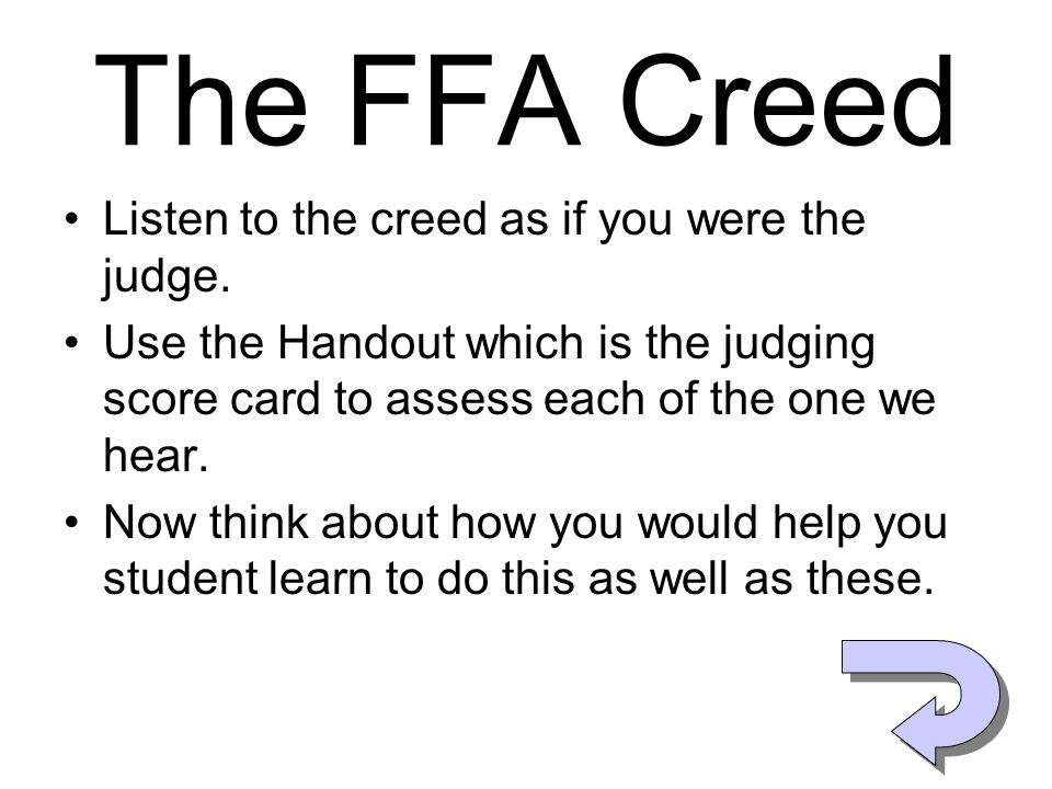 The FFA Creed Listen to the creed as if you were the judge.