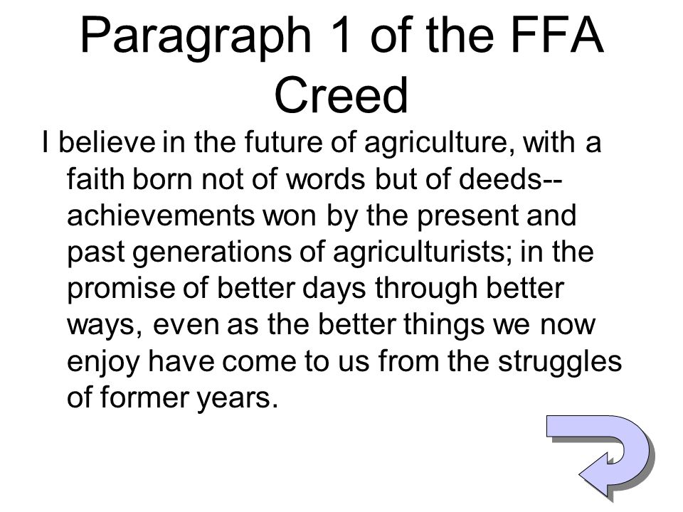 Paragraph 1 of the FFA Creed