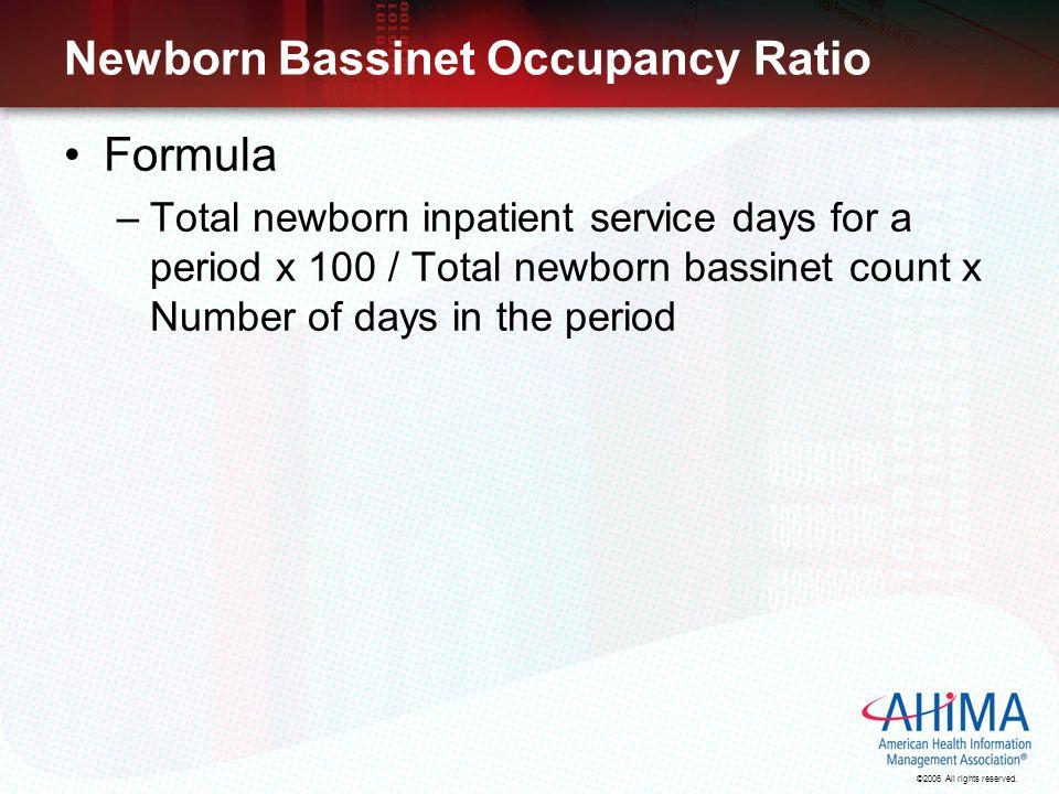 Newborn Bassinet Occupancy Ratio
