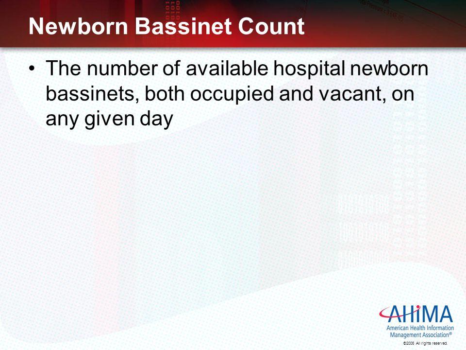 Newborn Bassinet Count