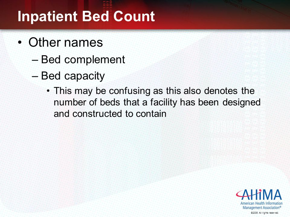 Inpatient Bed Count Other names Bed complement Bed capacity