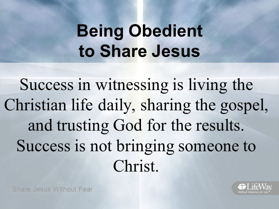 Being Obedient to Share Jesus