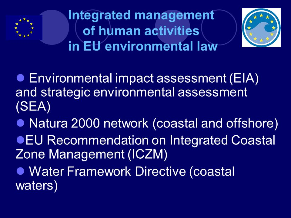 Integrated management of human activities in EU environmental law
