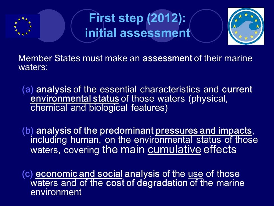 First step (2012): initial assessment
