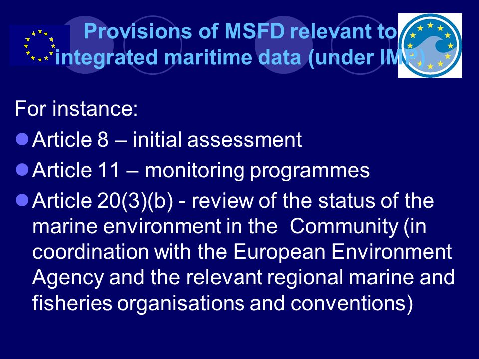 Provisions of MSFD relevant to integrated maritime data (under IMP)