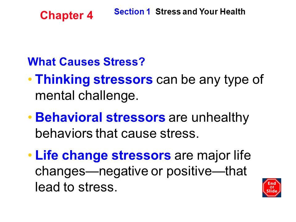 Thinking stressors can be any type of mental challenge.
