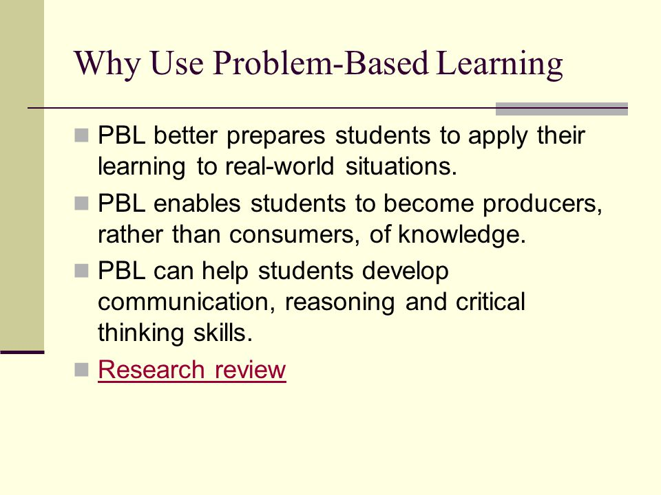 the power of problem based learning in developing critical thinking skills How can you lead the develop of critical thinking approaches in your learning  on developing thinking skills so  supporting critical thinking problem based.