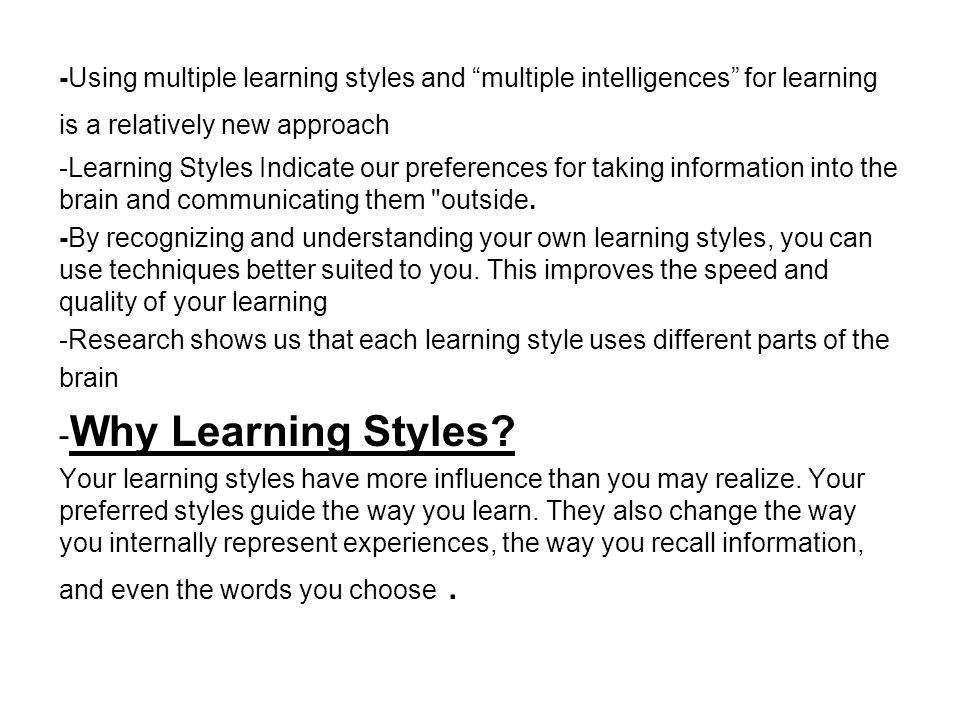 apply appropriate techniques to identify preferred learning style There are several different styles of management, and each manager will work  differently with their employees the autocratic manager makes all of the.