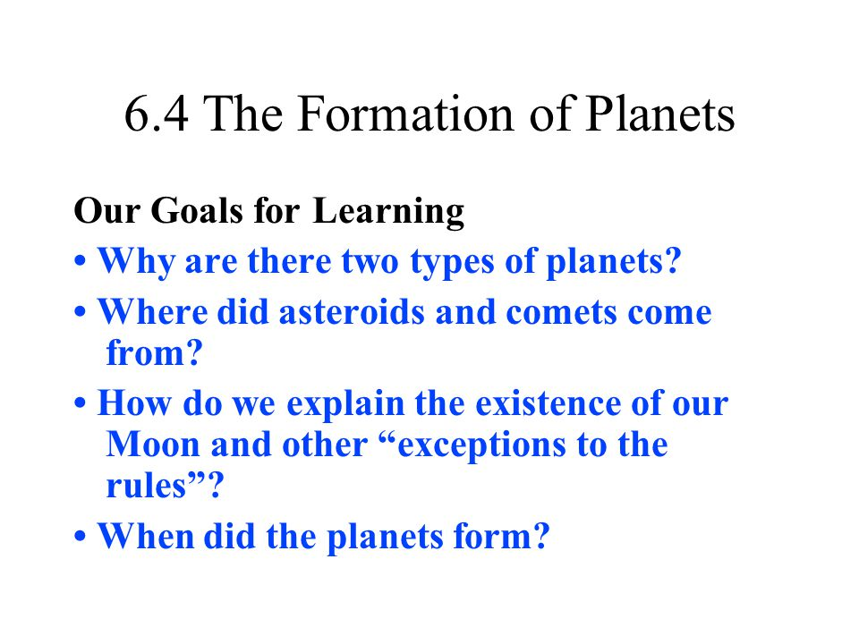 6.4 The Formation of Planets