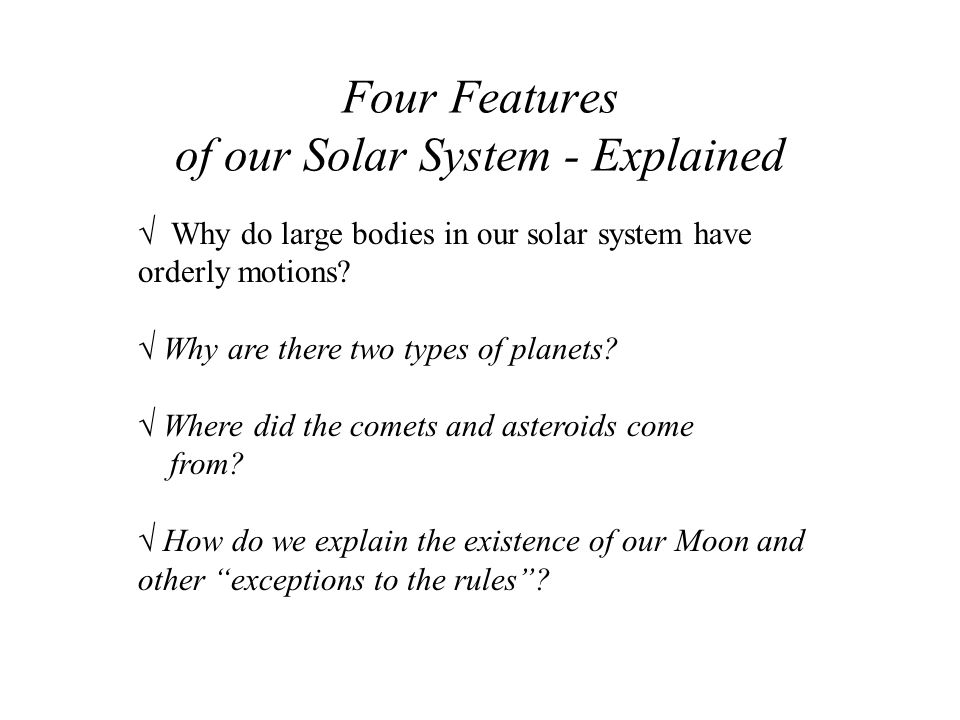 Four Features of our Solar System - Explained
