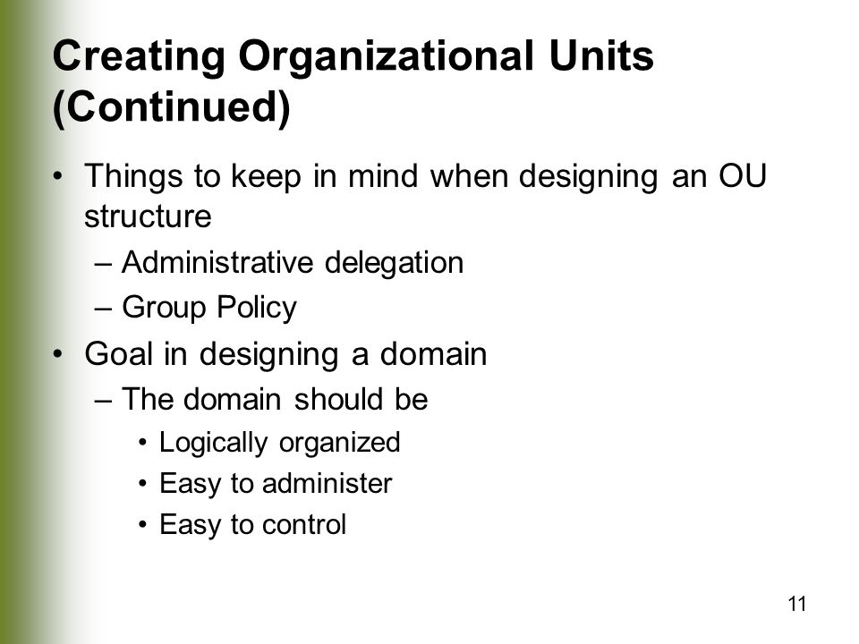 Creating Organizational Units (Continued)