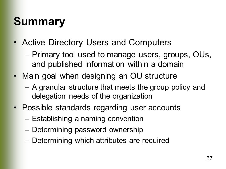 Summary Active Directory Users and Computers