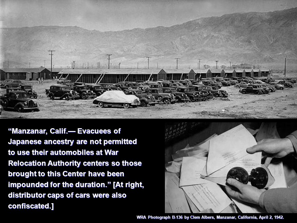 Manzanar, Calif.— Evacuees of Japanese ancestry are not permitted to use their automobiles at War Relocation Authority centers so those brought to this Center have been impounded for the duration. [At right, distributor caps of cars were also confiscated.]