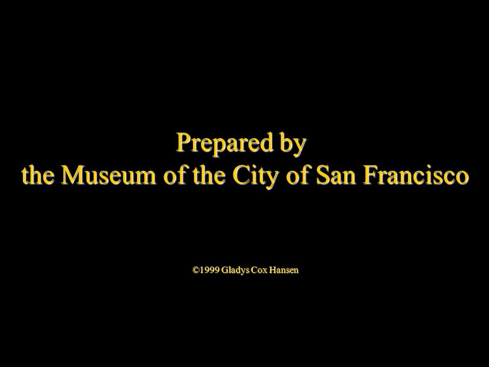 the Museum of the City of San Francisco