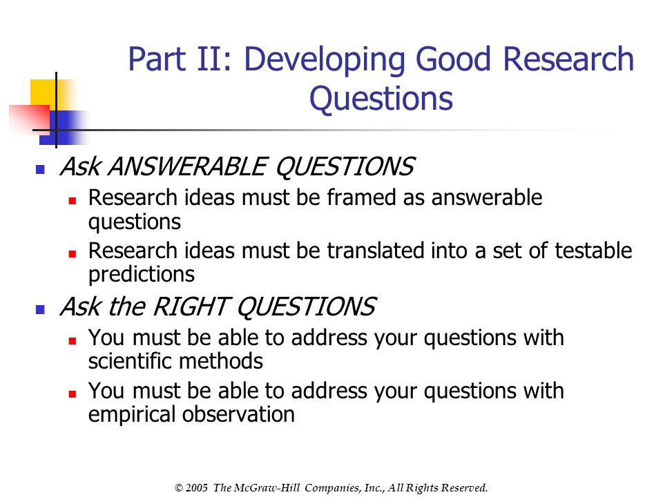 Part II: Developing Good Research Questions