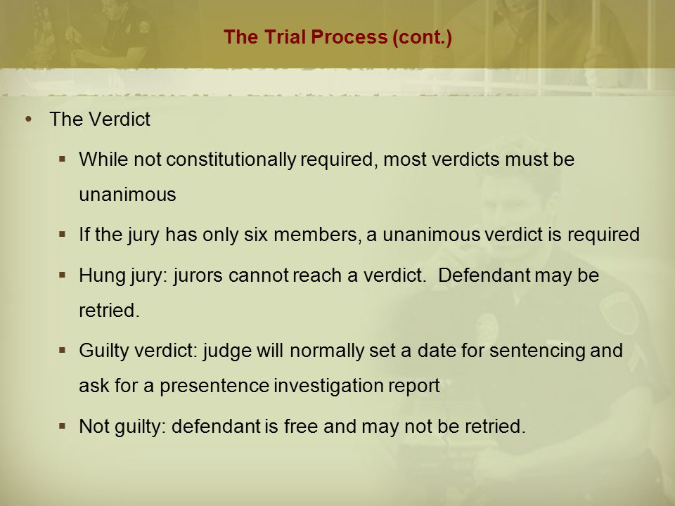 The Trial Process (cont.)