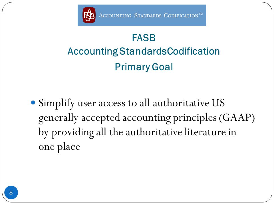 fasb accounting standards codification essay Fasb accounting standards codification™ notice to  document summary,  basis for conclusions, and similar appendixes in almost all.