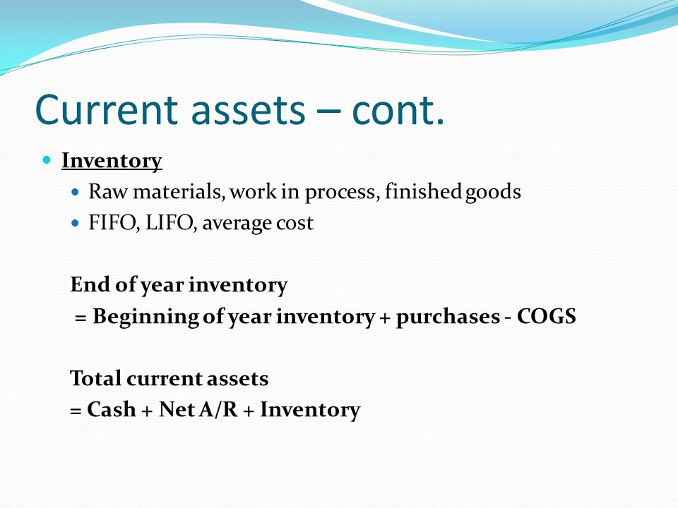Current assets – cont. Inventory