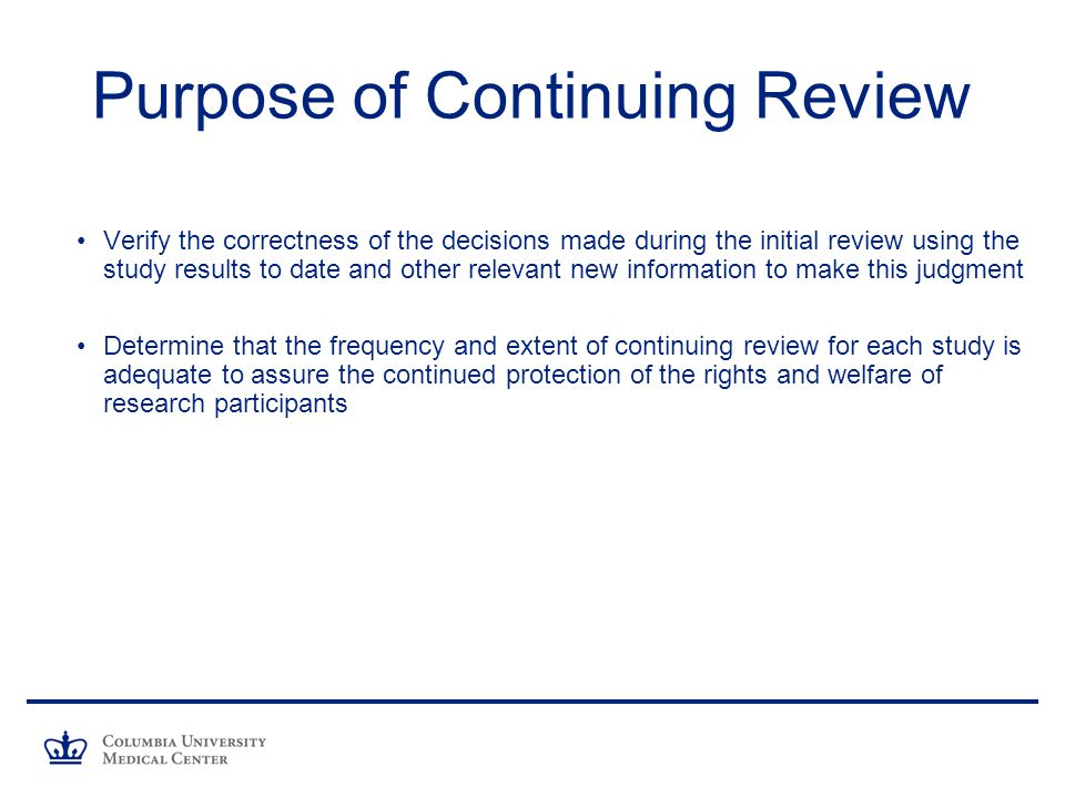 Purpose of Continuing Review