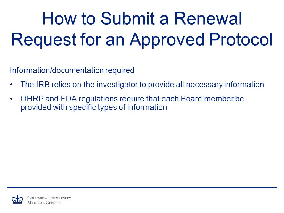 How to Submit a Renewal Request for an Approved Protocol
