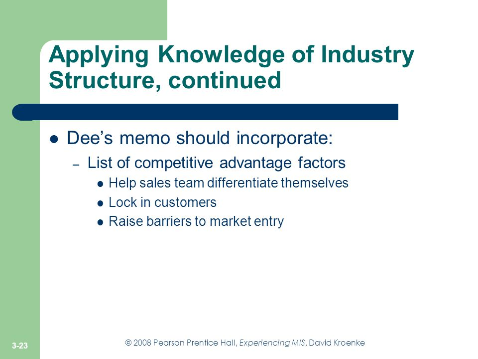 Applying Knowledge of Industry Structure, continued