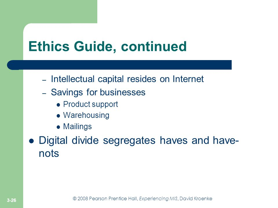 Ethics Guide, continued