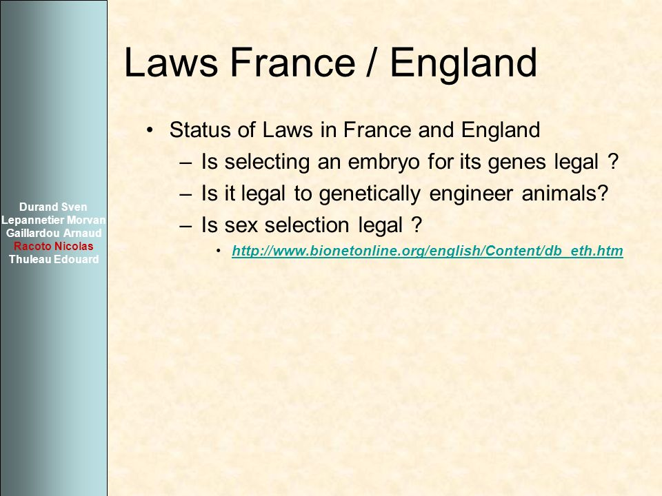 Laws France / England Status of Laws in France and England