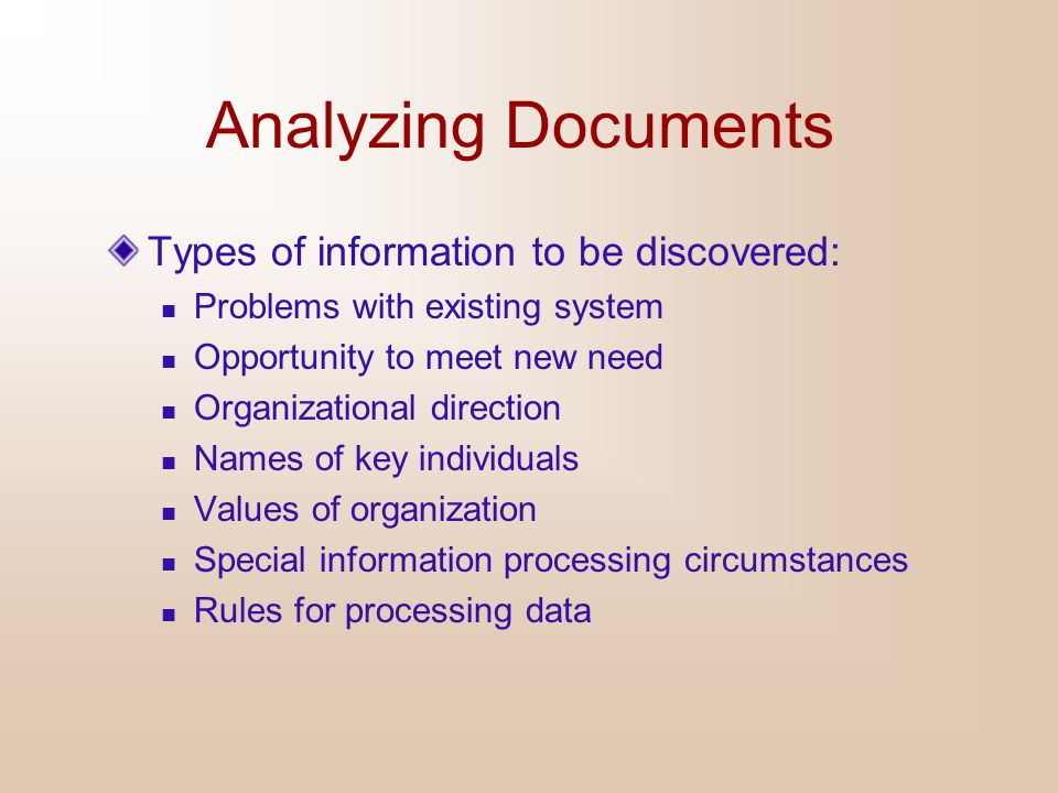 Analyzing Documents Types of information to be discovered: