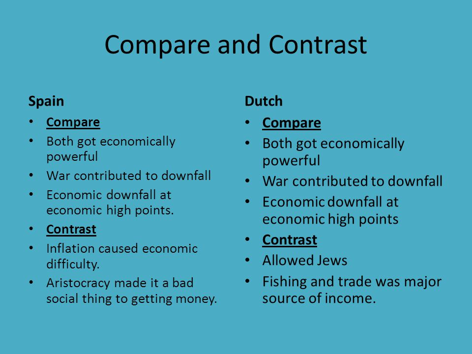 compare and contrast spanish and british Compare and contrast the british, french and spanish empires in america spain found a few furs and some gold when they came over they're main focus other than those two things was converting indians to christianity this lead to popes rebellion which involved the indians france started colonizing .