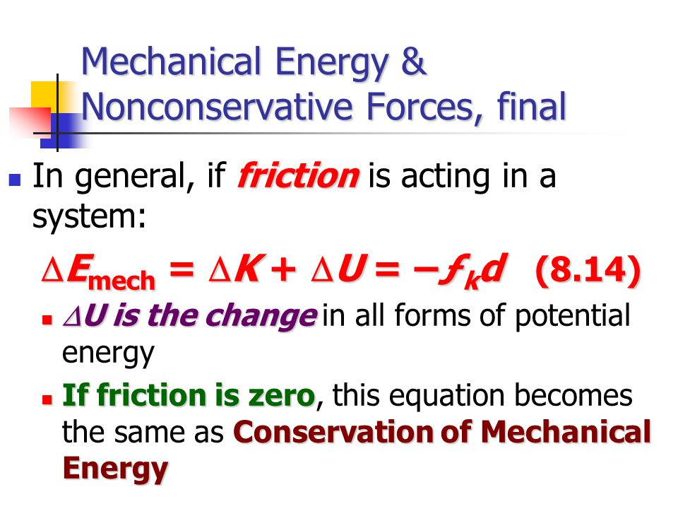 8.4 Changes in Mechani... Formula Of Mechanical Energy
