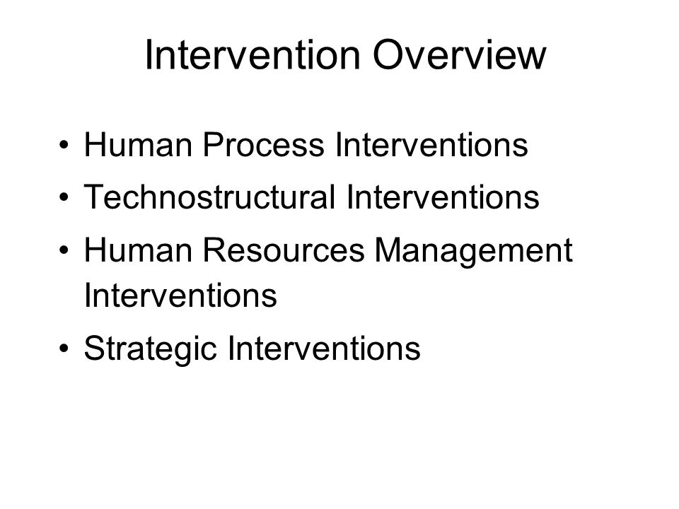 technostructural intervention Techno structural interventions 1 techno-structural interventions 2 overview • what are techno-structural interventions • examples of.