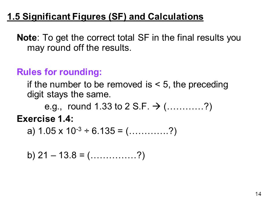 1.5 Significant Figures (SF) and Calculations