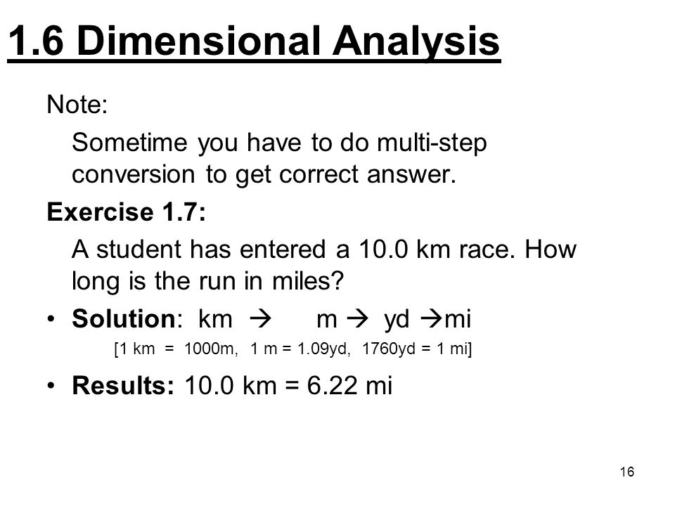 1.6 Dimensional Analysis Note: