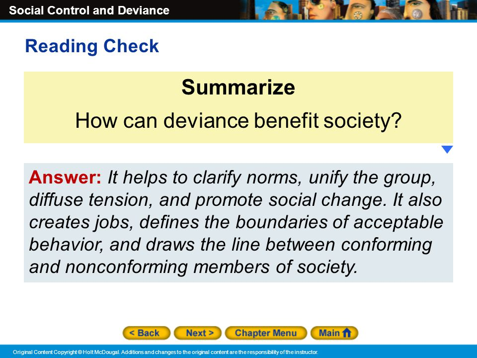 deviant behavior and societal norms and moral standards Social norm is the understanding people can influence our behavior in day to day basis in social norms in society there is implicit rules which, is known as the not spoken but, you learn them when you deviate the rule by breaking the social norms in society such as, values, beliefs, attitudes, morals and behavior.