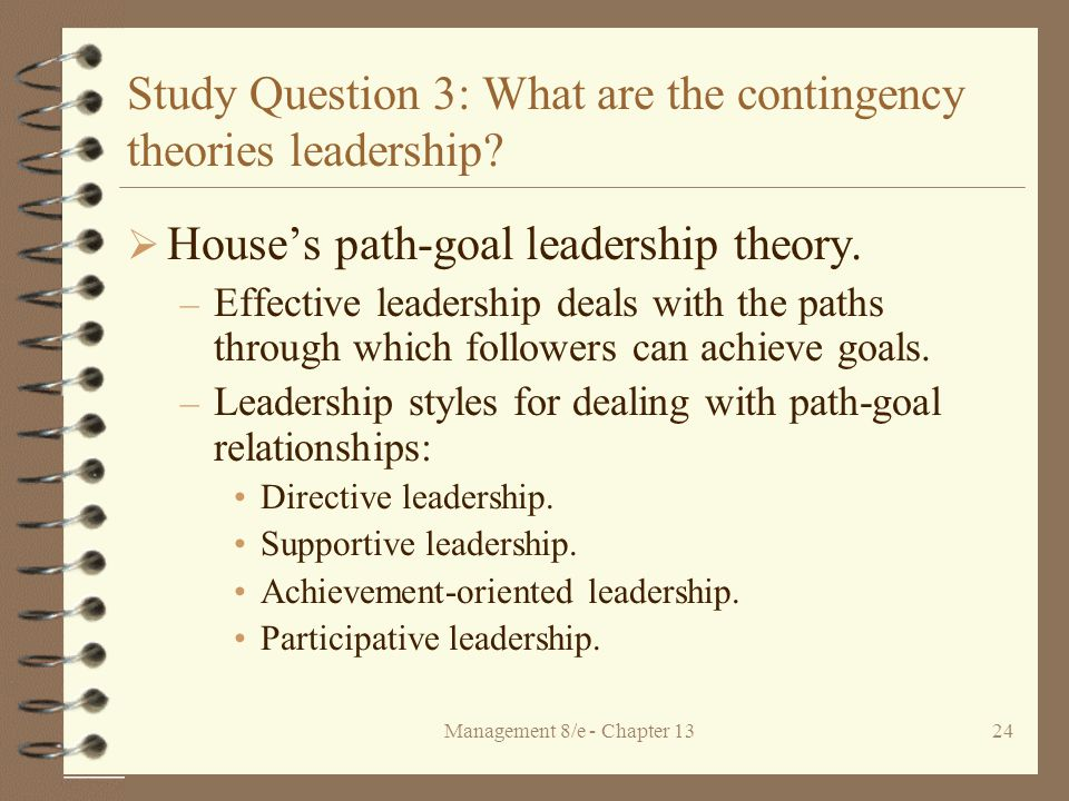 contingency theory questions for study The question of corporate leadership in zimbabwe, in particular, and africa in   the situational or contingency theories have roots in studies by (fielder, 1967),.