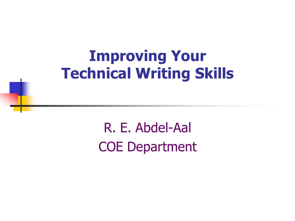 improve technical writing skills As you get further along in the writing of your thesis, you will start to think about its quality and whether there is anything you can do to improve this in this.