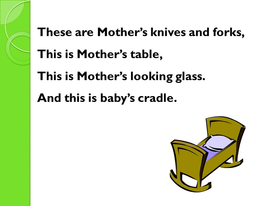 These are Mother's knives and forks,