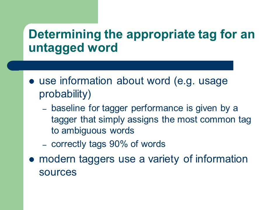 Determining the appropriate tag for an untagged word