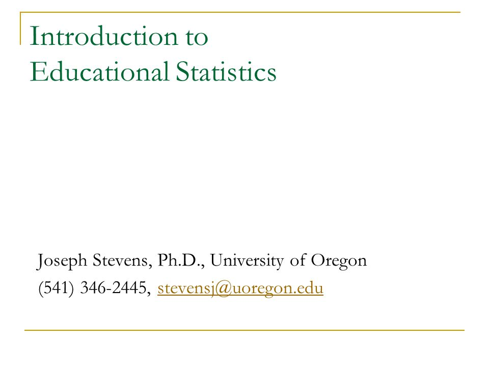 Introduction to Educational Statistics